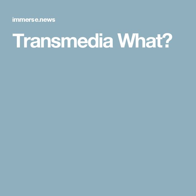 Transmedia What?