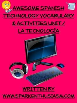 Awesome Spanish Technology Vocabulary & Activities Unit /
