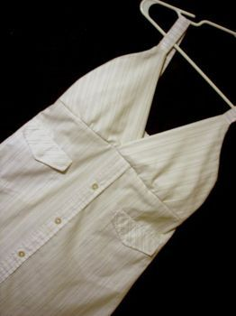 Dress made from a mens shirt as a wedding dress? Or maybe you could use a mens shirt to dress in while you are getting ready on the big day and then make a dress out of it to wear later
