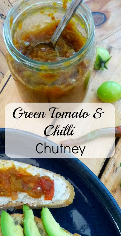 Green Tomato & Chilli Chutney ...Perfect for using up a glut of tomatoes that just refuse to ripen and makes brilliant Christmas presents too! Vegan, Gluten Freen and Frugal. #chutney #recipe #greentomato #vegan