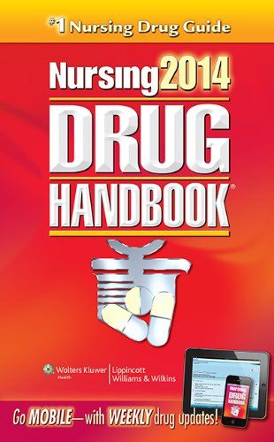 Nursing2014 Drug Handbook (Nursing Drug Handbook) by Lippincott Williams &  Wilkins,http://www.amazon.com/dp/1451186355/ref=cm_sw_r_pi_dp_G2pGtb18TD4WBFW8