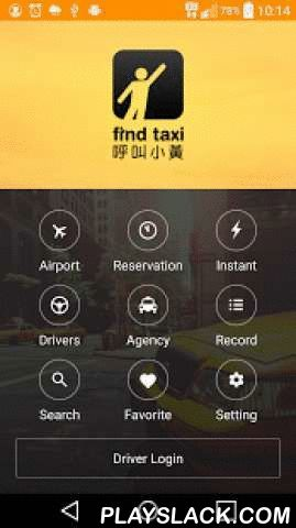 Find Taxi  Android App - playslack.com ,  Simplest taxi booking platform ever!● Taxi services in Taiwan, allow you to call taxi with ease● Review feature, to encourage good drivers and filter out unqualified services or taxi companies● Filter by service item (Accessibility, Pet, Charter Service, Tourist Guide, Airport, English, Japanese, Female Driver, New Car, Micro Moving, No Smoking)Home Pagehttp://sleepnova.org/findtaxi/Keyword: Taxi, Cab Eenvoudigste taxi boeken platform ooit!●…
