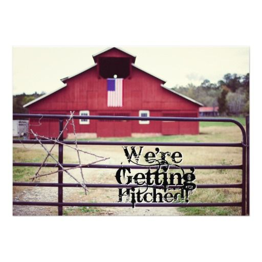 Getting Hitched Red Barn Wedding Invitations with a red barn in the background with a patriotic American flag and a western star made from twigs and barbed wire hanging on the livestock gate.  Great for barn weddings! #wedding #barn