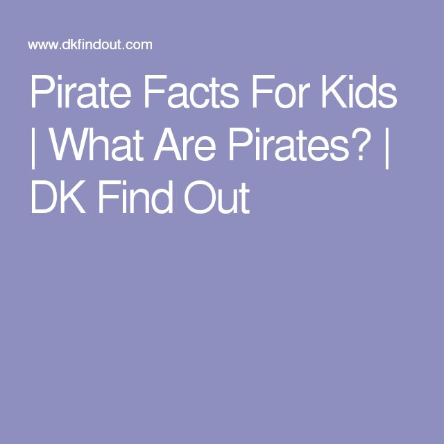 Pirate Facts For Kids | What Are Pirates? | DK Find Out