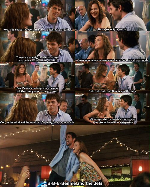 B-b-b-b-b-bennie and Jets. BENNIE!! bennie!! BENNIE!! bennie!! Bennie and The Jets -- 27 Dresses....best scene ever!!