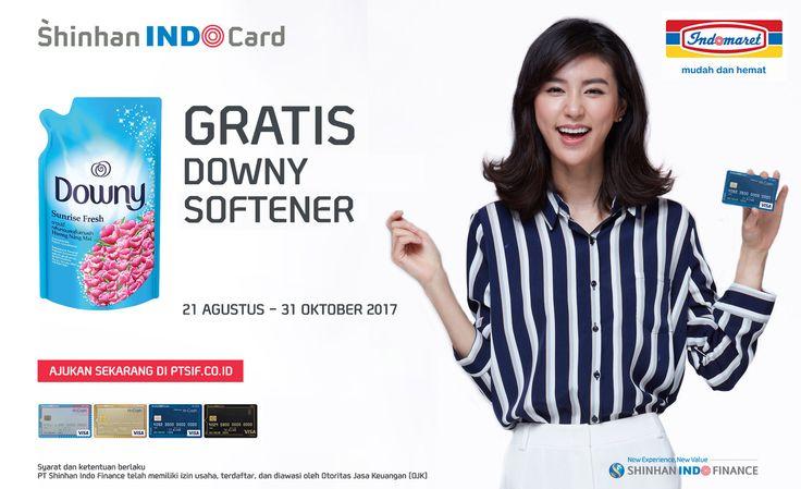 Tiap Belanja minimal Rp 200.000 dengan Kartu Kredit Shinhan Gratis Downy Softerner.tidak berlaku kelipatan   Periode :21 Agustus - 31 Oktober 2017 berlaku 4x dalam 1 bulan
