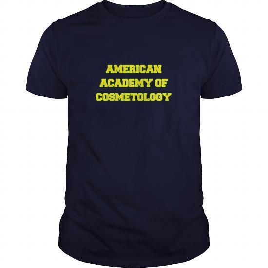 Cool AMERICAN ACADEMY OF COSMETOLOGY T-Shirts