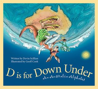 """D is for Down Under"" is part of the discover the world children's book series, which are GREAT books for kids. Each book focuses on a different country- Everywhere from Italy, Ireland, America, Canada, etc. Good supplements in a social studies classroom, or to help teach kids about their heritage."