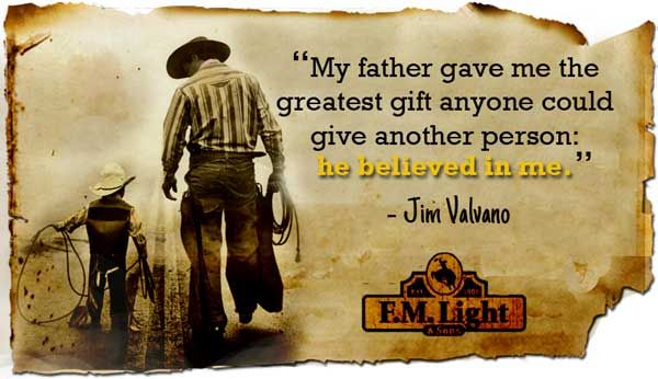 Happy Father's Day Quote from F.M. Light ad Sons in Steamboat Springs