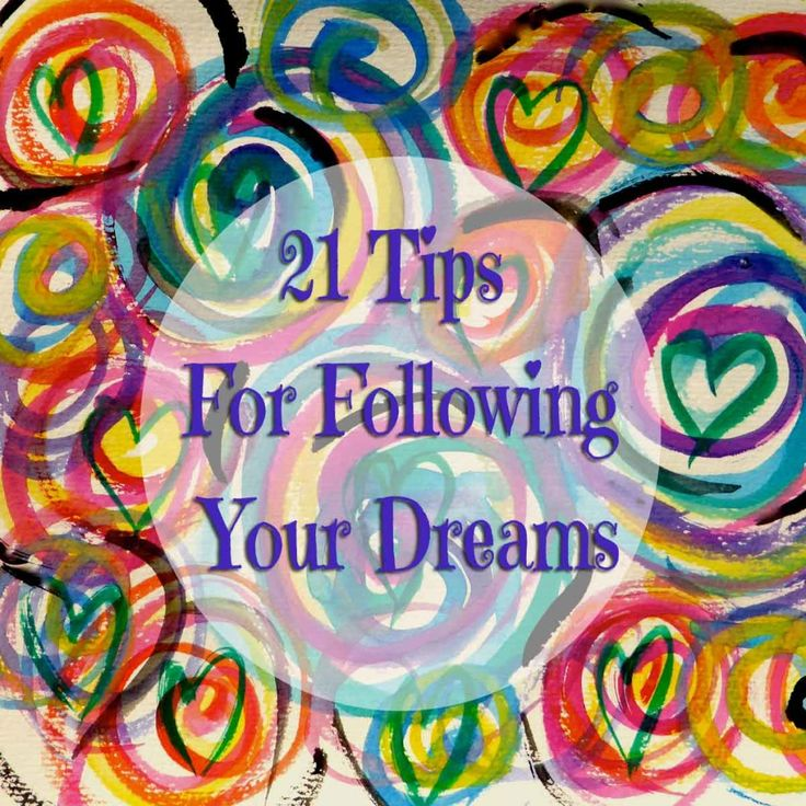 21-tips-for-Following-your-dreams