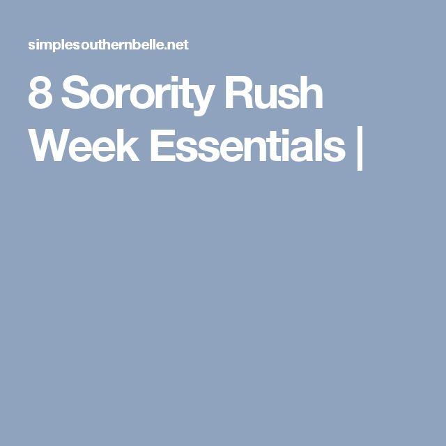 8 Sorority Rush Week Essentials  