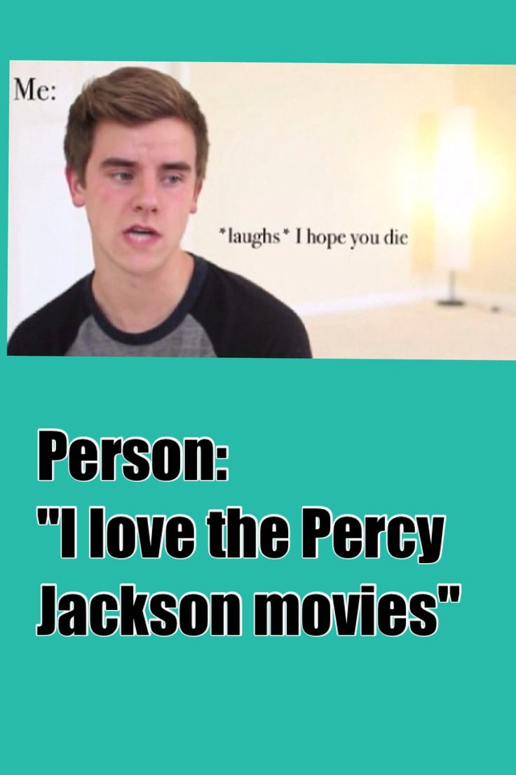 Percy Jackson moves stink! This is sooooo true the only good thing about the movie is Logan Lerman!!! (Hes hot to me)