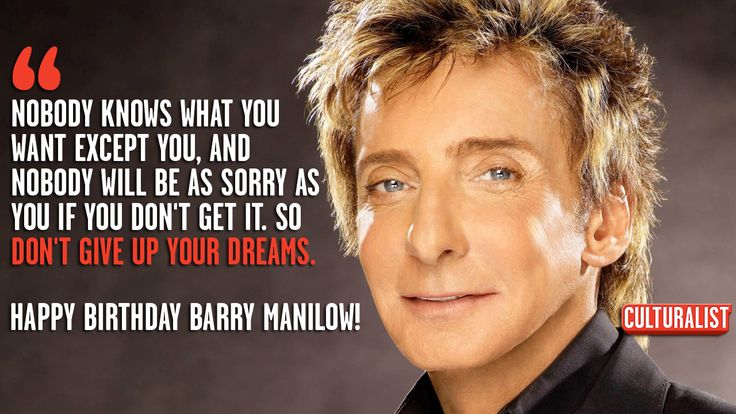 4999c34870e8d0ca0c08e489f4c30f2e barry manilow happy birthday wish barry manilow happy birthday! rank your top10 manilow songs