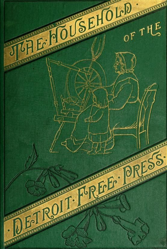 The Household Of The Detroit Free Press By May Perrin Goff - (1881) - (archive)