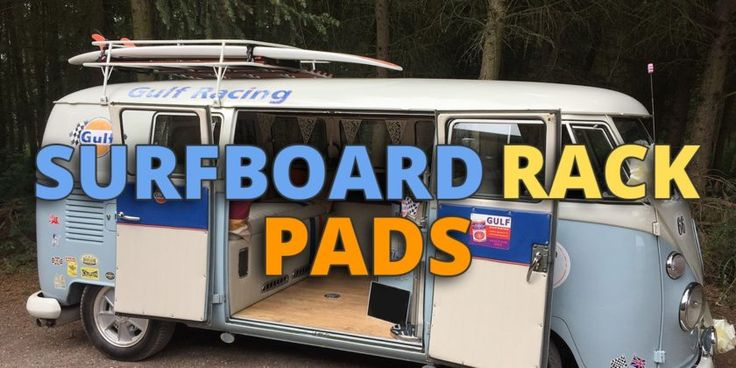 Surfboard Rack Pad Guide for Pads, Soft Racks, Straps