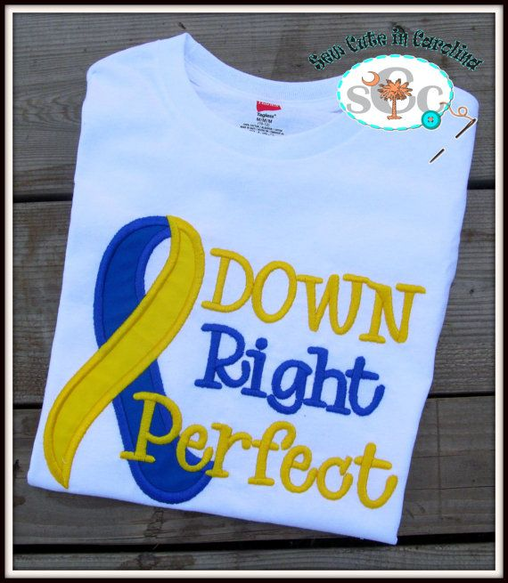 Down Syndrome Awareness Onesie/T-Shirt (Also Comes in My Sister is...or My Brother is...) on Etsy, $20.00