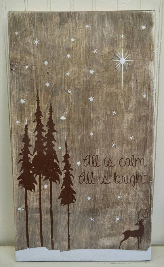 All is calm. All is bright. Holiday Sign  Made from 100% reclaimed wood. Finished Size Approximately ; 12x20. Given the nature of reclaimed