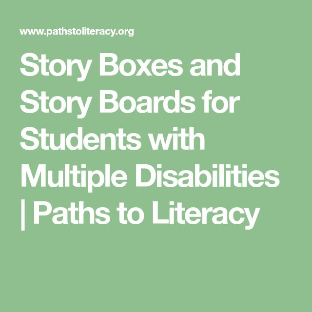 Story Boxes and Story Boards for Students with Multiple Disabilities | Paths to Literacy