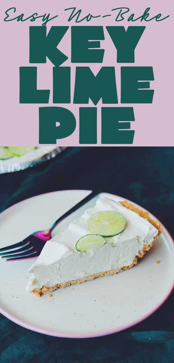 Uncle Bro S Easy No Bake Key Lime Pie Recipe In 2020 Key Lime Pie Lime Pie Key Lime Pie Easy