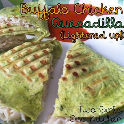 Girls One Kitchen: Skinny Buffalo Chicken Quesadilla #healthy #buffalo ...