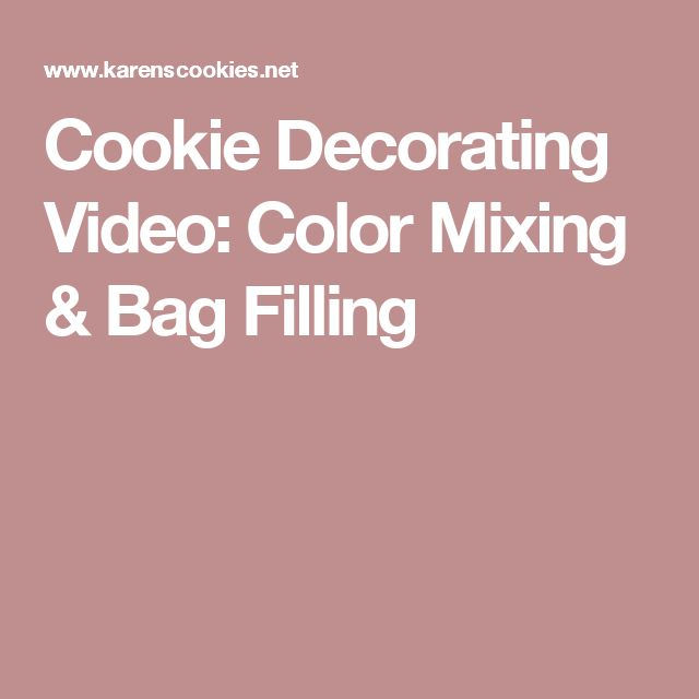 Cookie Decorating Video: Color Mixing & Bag Filling