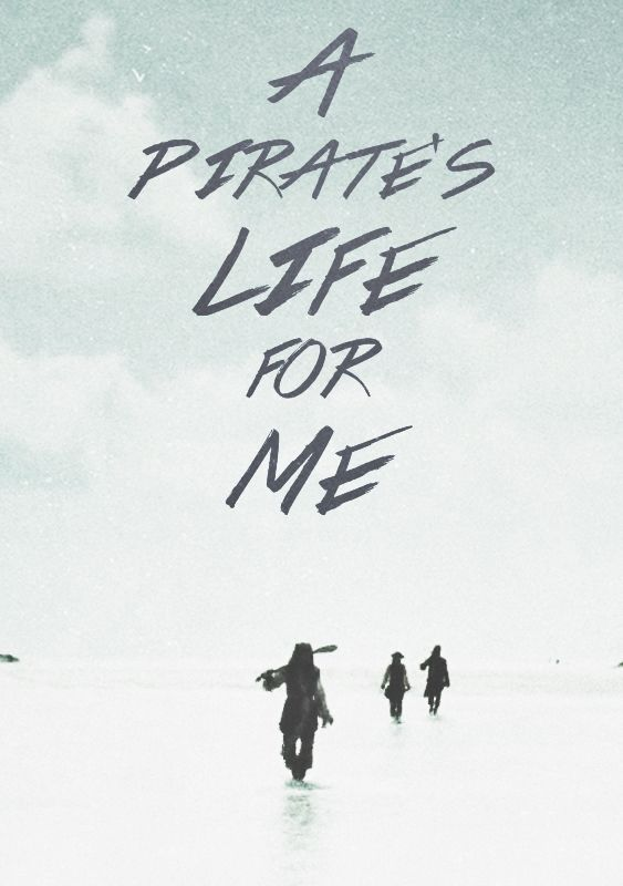 . . .I would be a pirate any day with Captain Sparrow. . .