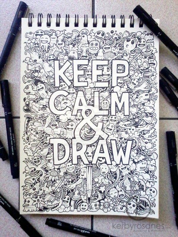 doodle_art__keep_calm_and_draw_by_kerbyrosanes-d63kxb4