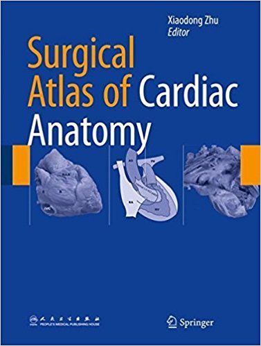 Surgical Atlas of Cardiac Anatomy #medical #books #free #download #pdf #review #residency #clinical #india #online #textbooks #students #pictures #book #SurgeryBooksPDF #SurgeryBooks #Surgery