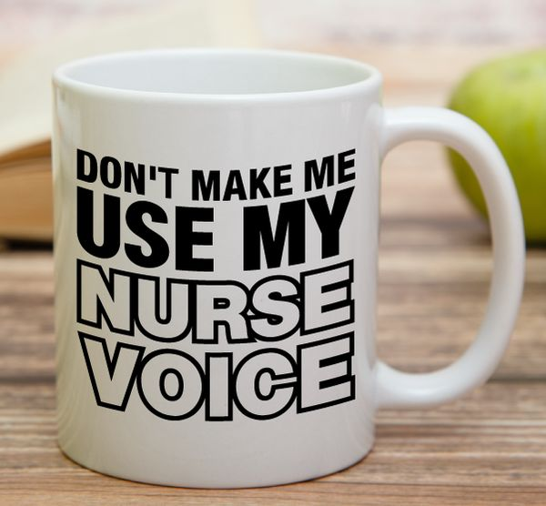 """Don't Make Me Use My Nurse Voice""    ""Bride In Training""    High quality 11 oz ceramic mugs, microwave and dishwasher safe.   Delivery.  All mugs are custom printed within 2-3 working days and delivered within 3-5 working days.  Express delivery costs $4.95 for the first item or if buying 2 or more items delivery is FREE!"