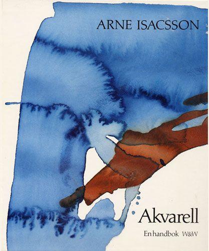 Αποτέλεσμα εικόνας για arne isacsson akvarellteknik