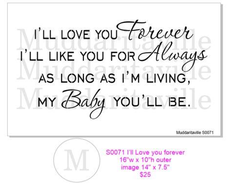 S0071 I'll love you forever – Muddaritaville Studio