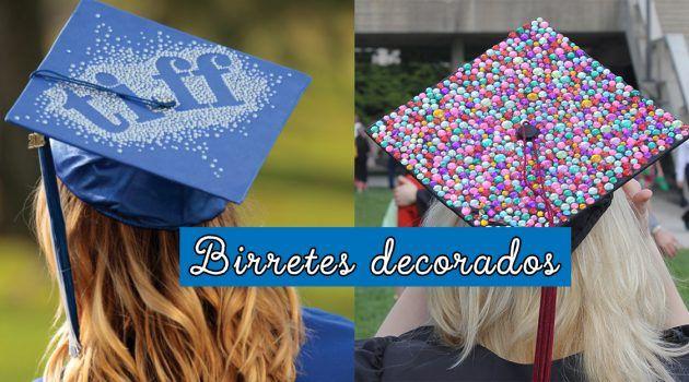 Birretes decorados para Graduación