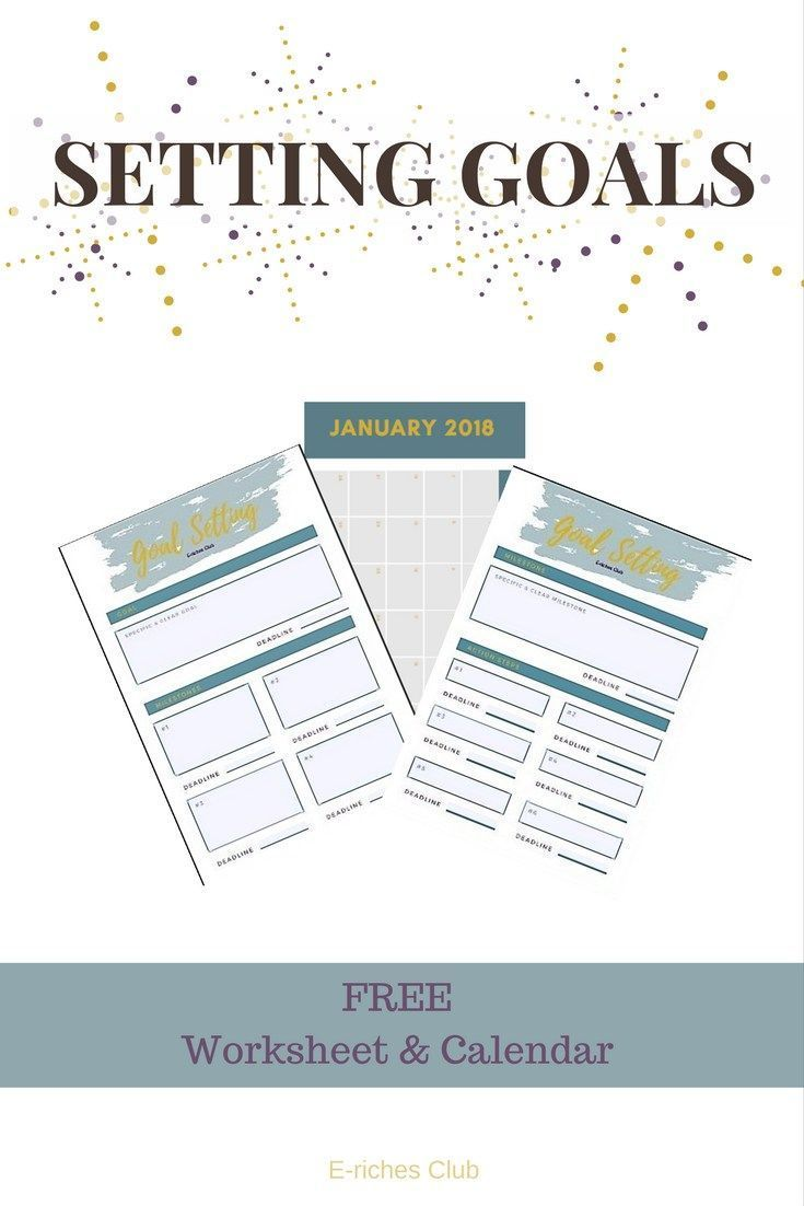 With the new year comes new goals! Check out some of 2018 goals for E-riches Club and grab your free goal setting worksheets and the 2018 calendar