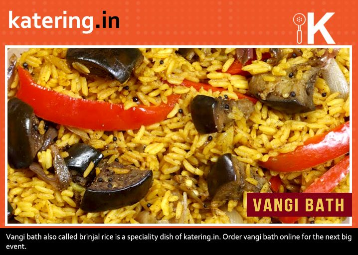 #Katering's special #VangiBath is a well-balanced combination of rice, brinjal and spices; right for all occasions.