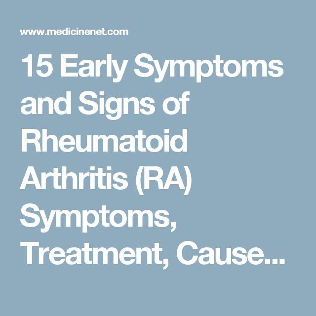 15 Early Symptoms and Signs of Rheumatoid Arthritis (RA) Symptoms, Treatment, Causes - Fatigue - MedicineNet