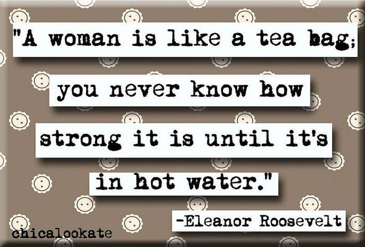 Eleanor Roosevelt Like a Tea Bag Quote Refrigerator Magnet or Pocket Mirror (no.595)