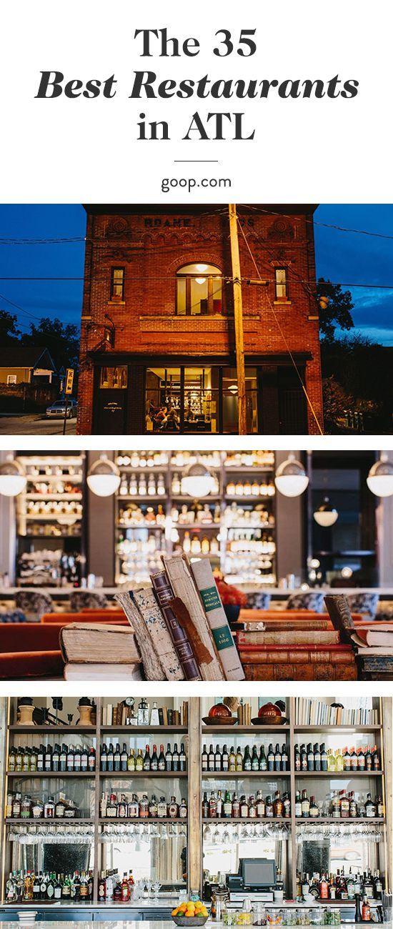 the goop guide to Atlanta, Georgia's best restaurants