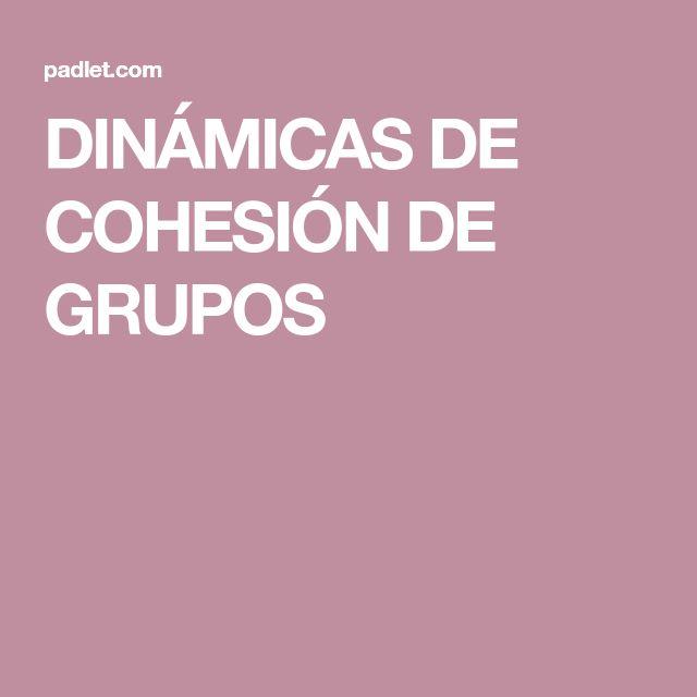 DINÁMICAS DE COHESIÓN DE GRUPOS