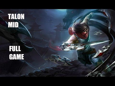 League of Legends-Talon Mid (Full Game With Commentary)