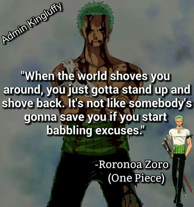 Love this roronoa zoro quote? Roronoa Zoro Quote | One piece quotes, Roronoa zoro, Zoro