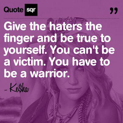 Kesha Warrior Quotes. QuotesGram  Kesha Warrior Q...