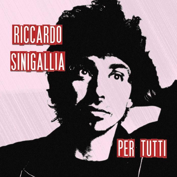 "Riccardo Sinigallia ""Per Tutti"" (2014 - Sugar Music)"