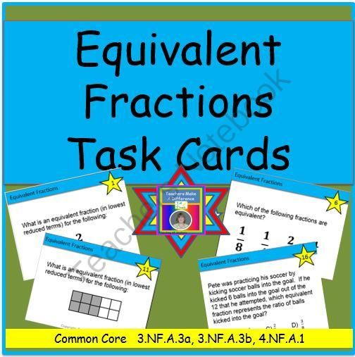 Equivalent Fractions Task Cards from Teachers Make a Difference on TeachersNotebook.com -  (17 pages)  - Equivalent Fractions Task Cards - These Equivalent Fractions Task Cards include given fractions for which the equivalent fraction in simplest form must be given, given fractions for which a pair of equivalent fractions must be identified, a pictorial repr