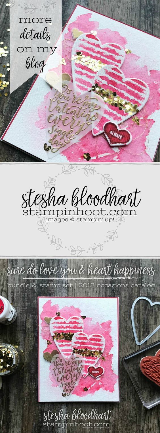 Sure Do Love You Bundle & Heart Happiness Stamp Set from the 2018 Occasions Catalog. Valentines Card Created by Stesha Bloodhart, Stampin' Hoot! #steshabloodhart #stampinhoot #palsbloghop