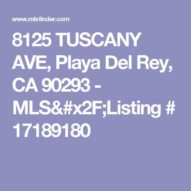 8125 TUSCANY AVE, Playa Del Rey, CA 90293 - MLS/Listing # 17189180