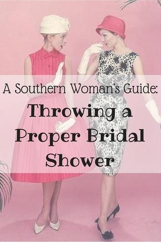 A Southern Woman's Guide: Throwing a Proper Bridal Shower