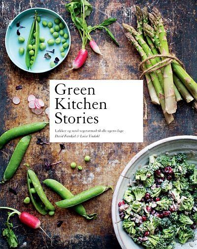 Green Kitchen Stories af David Frankiel og Luise Vindahl.