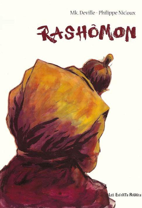 Rashomon (2008) Strepitosa versione a fumetti del grande classico di Akutagawa, purtroppo solo in lingua francese #Rashomon