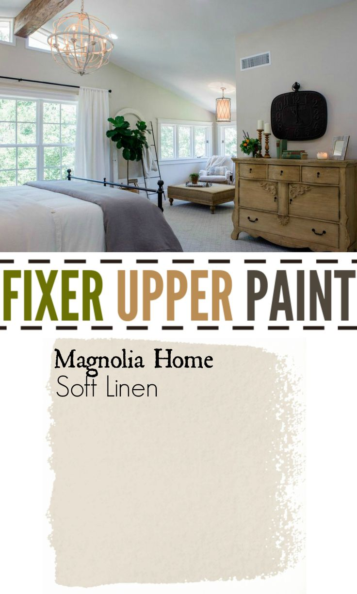 Fixer Upper Soft Linen. Pretty color for master bedroom