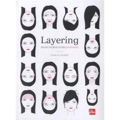 Layering secret de beauté des japonaises: Amazon.fr: Elodie-Joy Jaubert: Livres